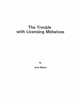 The Trouble with licensing Midwives - FP20
