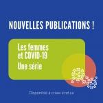 Nouvelle série de feuillets d'info ! Femmes et COVID-19