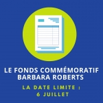 Le Fonds commémoratif Barbara Roberts